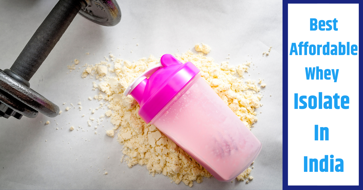 Best Affordable Whey Protein in India Under 2000