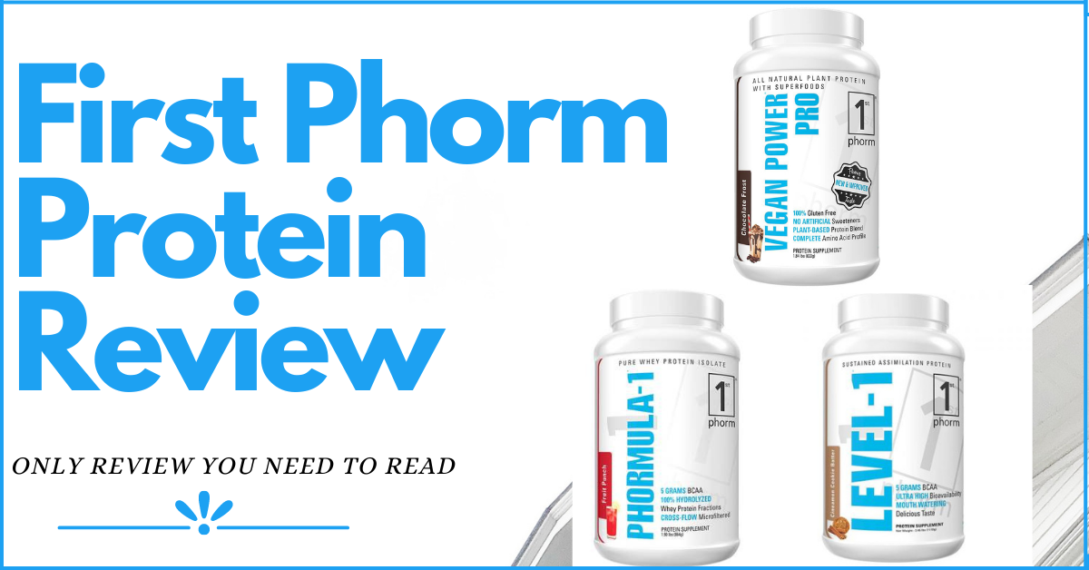 first phorm protein powder review