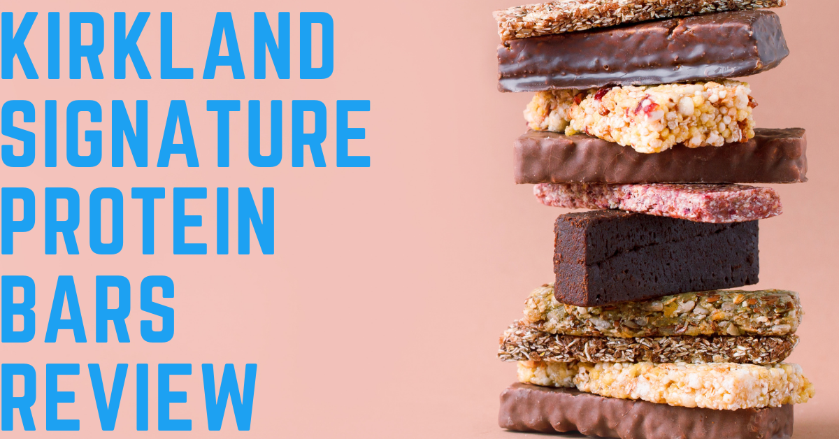 Kirkland Protein Bar Review in 2021